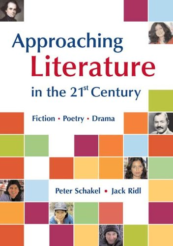 9780312407568: Approaching Literature in the 21st Century: Fiction, Poetry, Drama