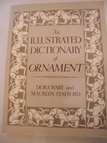 9780312407766: An illustrated dictionary of ornament