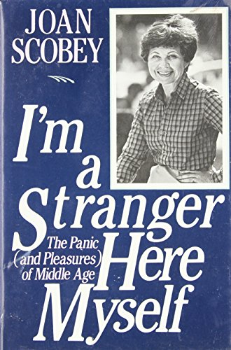 I'm a Stranger Here Myself: The Panic: Scobey, Joan