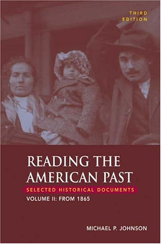 9780312409012: Reading the American Past, Volume II: From 1865: Selected Historical Documents
