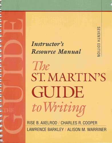 9780312409647: The St. Martin's Guide to Writing - Instructor's Resource Manual (Seventh Edition)