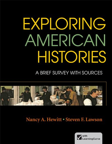 Exploring American Histories, Combined Volume: A Brief Survey with Sources (0312409982) by Hewitt, Nancy A.; Lawson, Steven F.