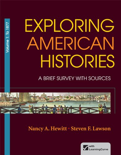 Exploring American Histories, Volume 1: A Brief Survey with Sources (031241000X) by Nancy A. Hewitt; Steven F. Lawson