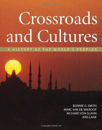 9780312410179: Crossroads and Cultures, Combined Volume: A History of the World's Peoples
