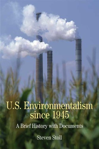 9780312410766: U.S. Environmentalism since 1945: A Brief History with Documents (Bedford Series in History & Culture)