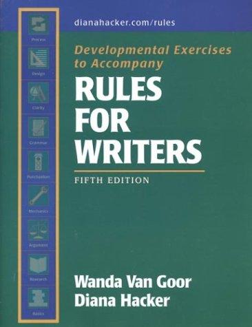 Developmental Exercises to Accompany Rules for Writers: Diana Hacker, Wanda