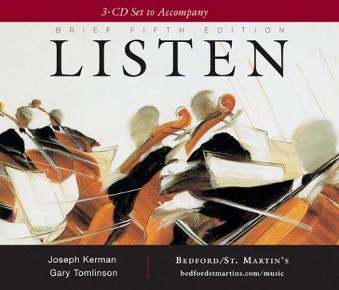 A 3-Cd Set to Accompany Listen, Brief: Kerman, Joseph; Tomlinson,