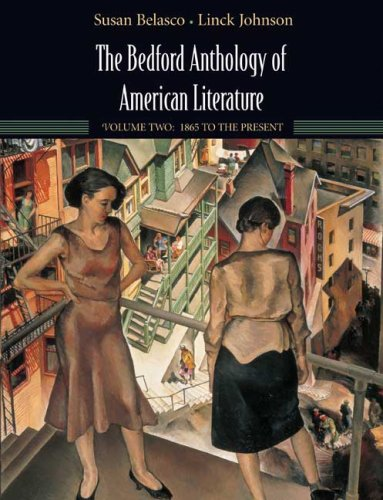 9780312412081: 2: The Bedford Anthology of American Literature, Volume Two: 1865 to Present