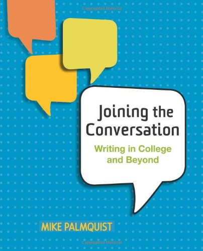 9780312412159: Joining the Conversation: Writing in College and Beyond