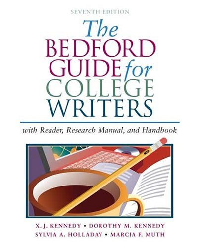 9780312412524: The Bedford Guide for College Writers with Reader, Research Manual, and Handbook