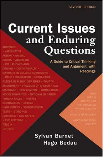 9780312412715: Current Issues and Enduring Questions: A Guide to Critical Thinking and Argument with Readings