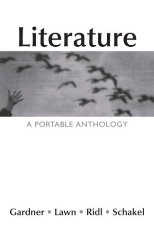 Literature: A Portable Anthology: Janet E. Gardner,