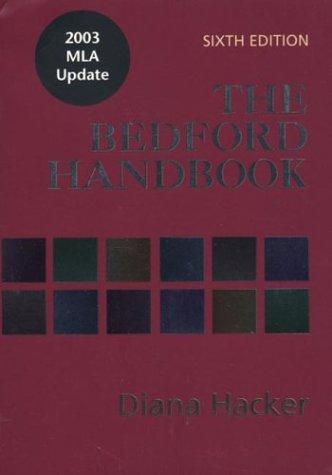 The Bedford Handbook: With 2003 MLA Update: Diana Hacker