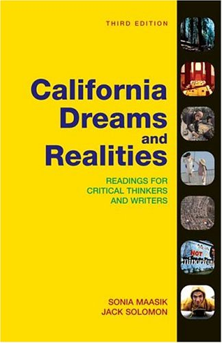 9780312412890: California Dreams and Realities: Readings for Critical Thinkers and Writers