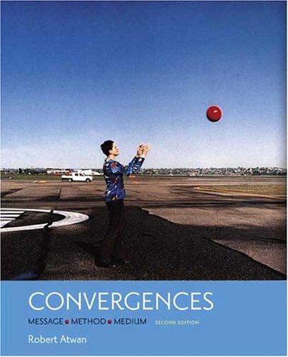 9780312412913: Convergences: Message, Method,  Medium