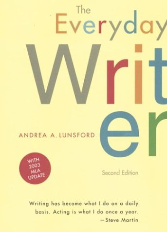 9780312413170: The Everyday Writer: With 2003 MLA Update