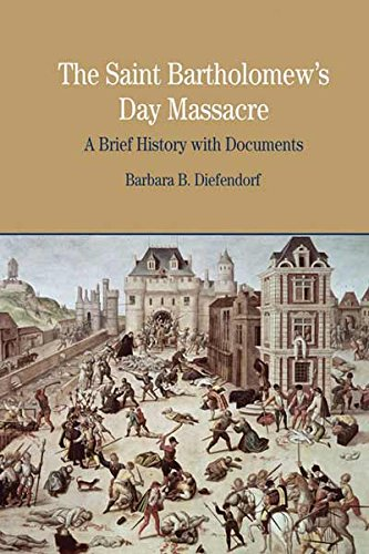9780312413606: The St. Bartholomew's Day Massacre: A Brief History with Documents (The Bedford Series in History and Culture)