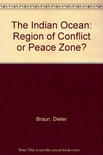 9780312413965: The Indian Ocean: Region of Conflict or Peace Zone? (English and German Edition)
