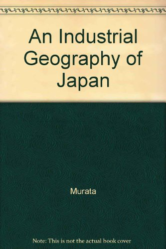 An Industrial Geography of Japan: Murata