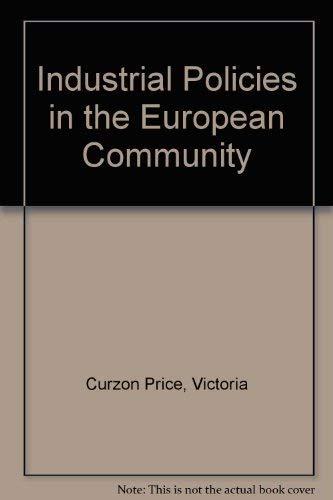 9780312414368: Industrial Policies in the European Community