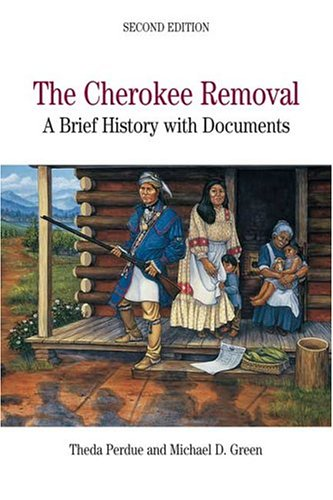 9780312415990: The Cherokee Removal: A Brief History with Documents, 2nd Edition
