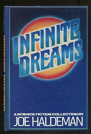 INFINITE DREAMS: Haldeman, Joe.