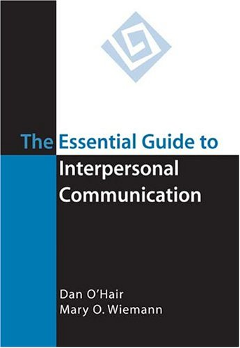 9780312417604: The Essential Guide to Interpersonal Communication