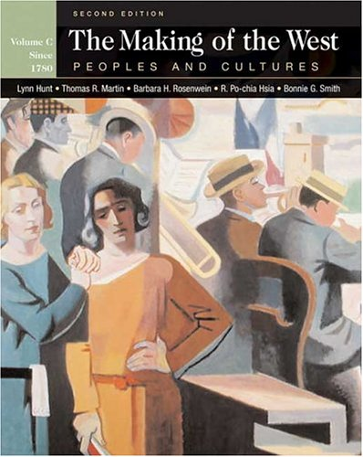 9780312417697: The Making of the West: Peoples and Cultures, Volume C: Since 1740