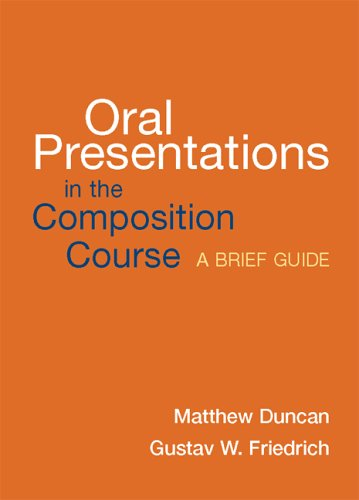 9780312417840: Oral Presentations in the Composition Course: A Brief Guide