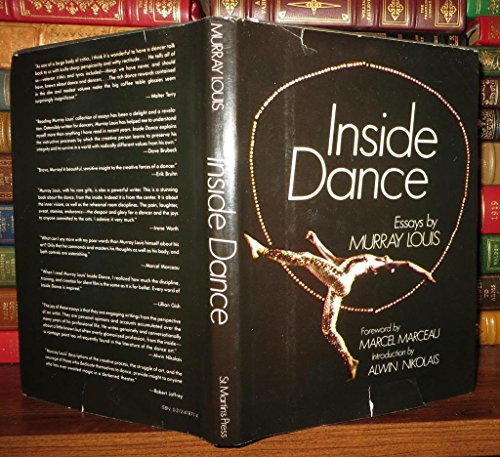 Inside Dance; Essays by Murray Louis: Murray Louis; Introduction-Alwin