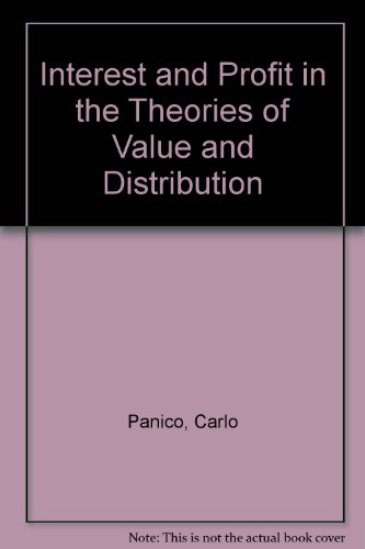 9780312419103: Interest and Profit in the Theories of Value and Distribution