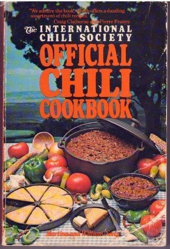 International Chili Society Official Chili Cookbook: Neely, Martina & William