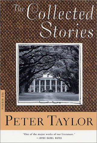 9780312420208: The Collected Stories of Peter Taylor