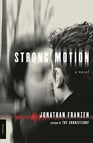 9780312420512: Strong Motion: A Novel
