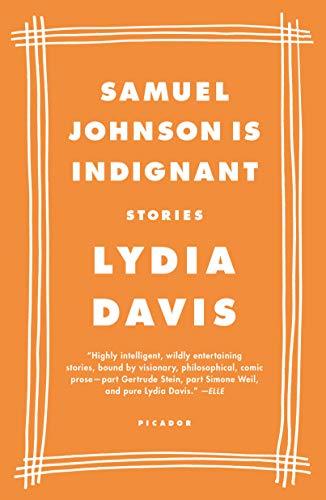 9780312420567: Samuel Johnson Is Indignant: Stories