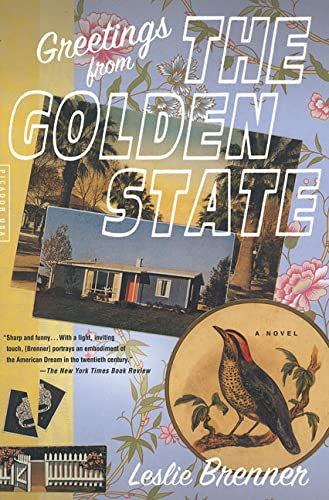 Greetings from the Golden State: A Novel (0312420579) by Leslie Brenner