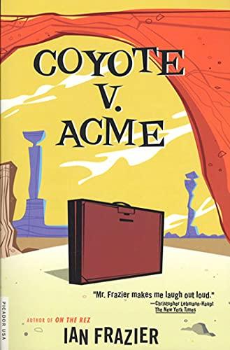9780312420581: Coyote V. Acme
