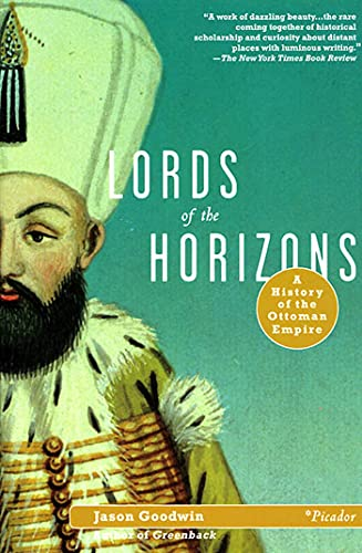 9780312420666: Lords of the Horizons: A History of the Ottoman Empire