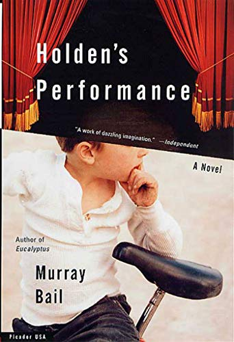 9780312420802: Holden's Performance: A Novel