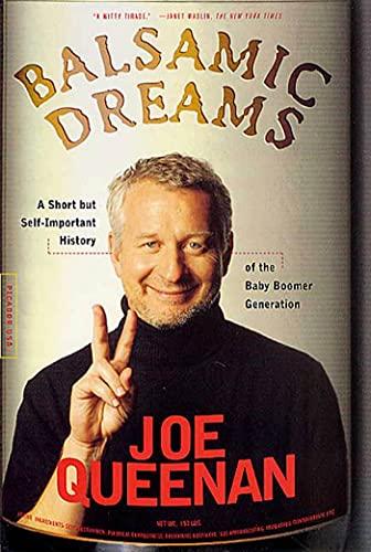 Balsamic Dreams: A Short But Self-Important History: Joe Queenan