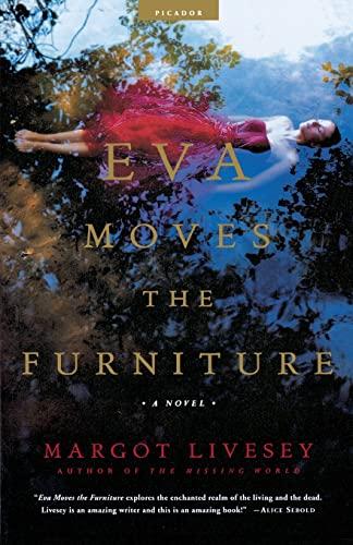 Eva Moves the Furniture: A Novel: Margot Livesey