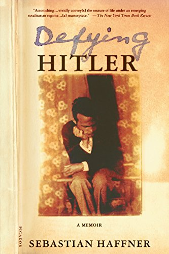 9780312421137: Defying Hitler: A Memoir