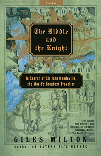 9780312421298: The Riddle and the Knight: In Search of Sir John Mandeville, the World's Greatest Traveller