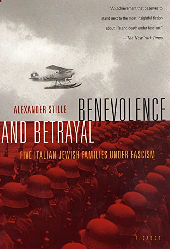 9780312421533: Benevolence and Betrayal: Five Italian Jewish Families Under Fascism