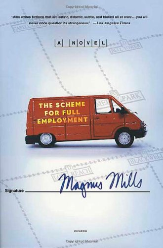 9780312421632: The Scheme for Full Employment