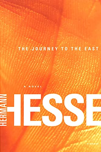 The Journey to the East: Hermann Hesse