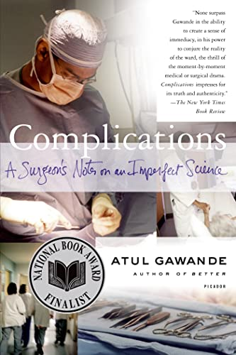 9780312421700: Complications: A Surgeon's Notes on an Imperfect Science