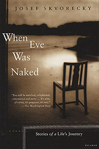 9780312421731: When Eve Was Naked: Stories of a Life's Journey