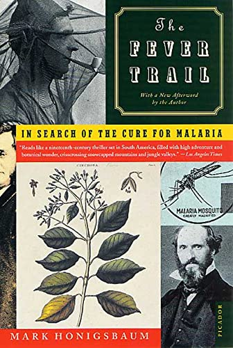 9780312421809: The Fever Trail: In Search of the Cure for Malaria