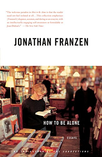 9780312422165: How to Be Alone: Essays